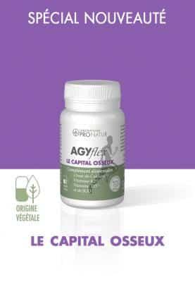 AGYflex® LE CAPITAL OSSEUX en PROMO